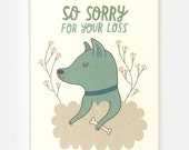 Dog Sympathy - Greeting Card
