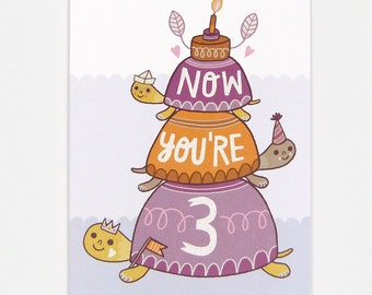 Now You're 3 - Greeting Card