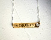 I'm Delightful Heart Necklace
