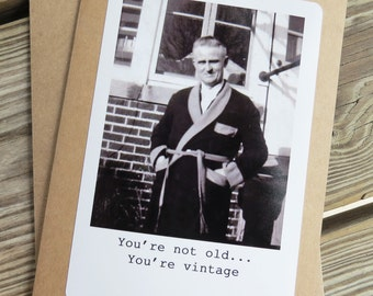 Funny Vintage Man Birthday Greeting card. You're not old, you're vintage Kraft Card with matching envelope