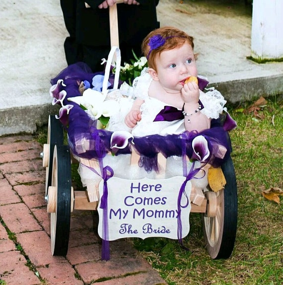 Wedding Procession Sign - Back of Wagon - Here Comes My Mommy - The Bride - Ring Bearer - Flower Girl