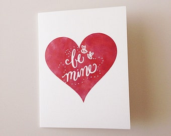 Be Mine ~ Greeting Card