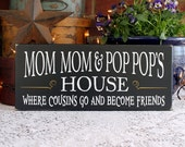 Mom Mom Pop Pop's House Grandparent Sign Painted Wood Mother's Day Personalized Grandparent Saying