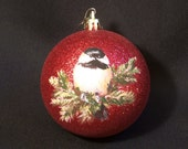 Christmas Ornament - Hand Painted Ornament - Chickadee on Pine Boughs