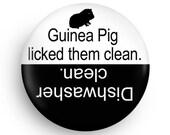 Funny Gift, Funny Dishwasher Clean Magnet for Guinea Pig Owners, Pet Owner Magnet, Guinea Pig Fans
