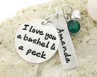 I love you a bushel & a peck necklace - Personalized Hand Stamped Mommy Necklace - Heart charm and a birthstone (NN083)