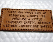 Franklin Safety and Liberty Quote Rectangle Leather Patch Saddletan Finish Hand Carved Suitable For Adding to Any Existing Gear