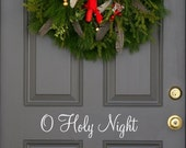 O Holy Night Holiday front  door decal (first class shipping)