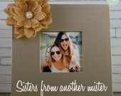 Sister from another Mister, Sister Gift, Best Friend Gift, Bestie Picture Frame, Friend Gift, bridesmaid gift by Rusty Cricket