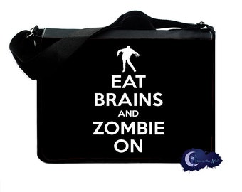 Eat Brains and Zombie On -  Messenger and Laptop Computer Bag