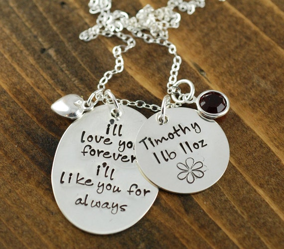I'll Love you Forever I'll Like you for Always Necklace, Hand Stamped Necklace, Birth Weight Necklace, New Mommy Necklacle