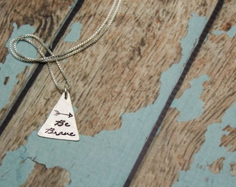 Be Brave Necklace in Sterling Silver Hand Stamped