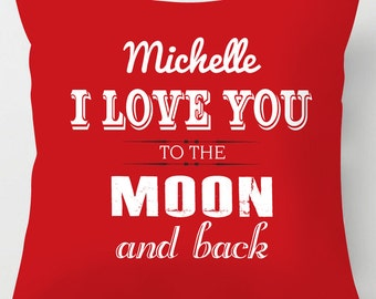 Love you to the moon and back personalised quote valentine cushion / pillow