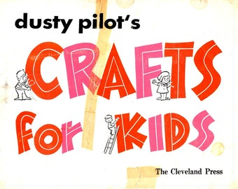 Dusty Pilot's Crafts for Kids Pinecone Owl Bottle Top Wind Chime Pretzel Jewelry Beads Package Trims Recycle Reuse Craft Pattern Book