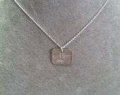 """Sterling """"coffee me"""" necklace-- geek girl collection -- sterling silver"""
