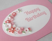 Quilled birthday card, handmade, pink flowers, quilling design