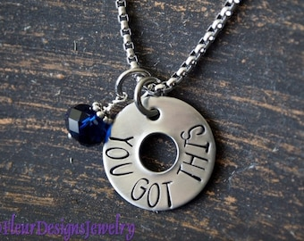 YOU GOT THIS- Hand Stamped Necklace, Empowerment Charm Necklace, Inspirational Jewelry