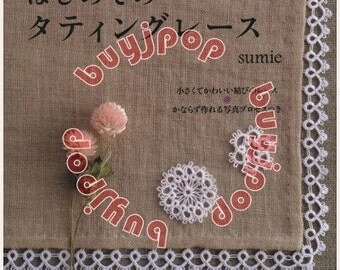 Japanese Craft Pattern Book First Time To Make Tatting Lace Floral Applique
