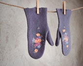 Felted purple mittens merino wool gloves with flowers storm grey arm warmers Russian style women mittens Valentine day - handmade to order
