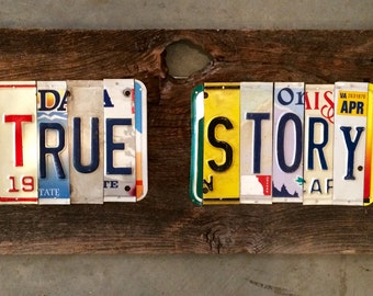 TRUE STORY upcycled recycled license plate art sign tomboyART tomboy Ooak Rl Burnside