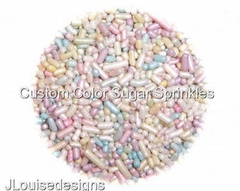 Pastel Jimmies, Edible Sprinkles, Pearlized,Custom Color, Cookie Cakepops Cupcake Candy Confetti Decorations 2oz.