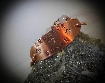Redneck Woman Copper Hand Stamped Link Bracelet size  7 1/2
