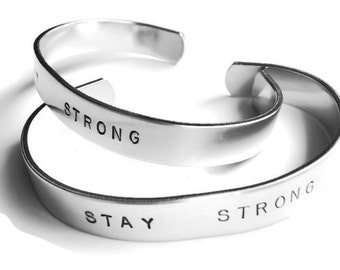 Hand Stamped Cuff Bracelet - Stay Strong