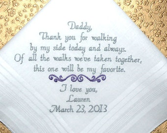 Father of the Bride, Father in Law, Wedding Gift, Embroidered Wedding Hankerchief, Gift for DAD, Walking by my Side by Canyon Embroidery