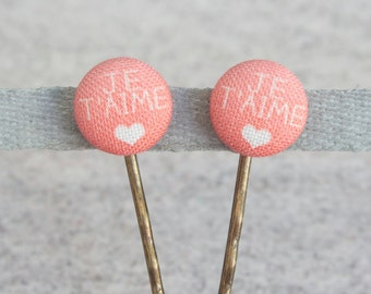 Je T'Aime- Fabric Covered Button Bobby Pin Pair
