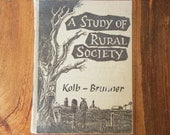Vintage book A Study of Rural Society Kolb-Brunner Aaron Bohrod drawings graphs college textbook informational photos charts