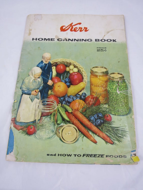 Kerr canning booklet home canning book guide to better canning - Advice making jam preserving better ...