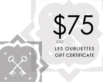 GIFT CARD - 75.00CAD at Les Oubliettes