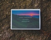 """Postcard """"EVERY TOMORROW IS a new adventure"""" inspirational quote"""