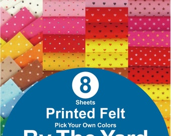 8 YARDS Printed Felt Fabric - pick your own colors (PR1y)
