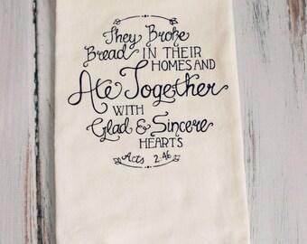 Screenprinted Tea Towel Acts 2:46