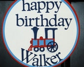 Personalized Happy Birthday Choo Choo Train Door Sign MADE TO ORDER
