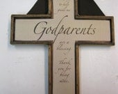 Godparents Cross  approx 7 x 9 inches- any color combo