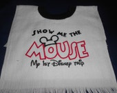 Show me the mouse, My first disney trip, over the head bib