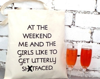 At The Weekend... | Girls Night Out Bag | Gal Pal Tote | Gin Lovers Bag | Sweary Bag | Rude Tote