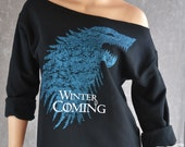 Game of Thrones SLOUCHY OVERSIZED SWEATSHIRT Flashdance Style Sweatshirt. Winter Is Coming Off-The-Shoulder Top