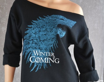 Game of Thrones SLOUCHY OVERSIZED SWEATSHIRT Women's Off-the-Shoulder Style Sweatshirt. Winter Is Coming. Offered in 2 Styles