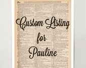Dictionary Book Art Print - Custom Listing for Pauline