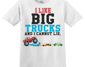 I like Big Truck and I cannot lie - tee