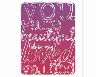 Typography Art Print - You are Beautiful, Loved and Valued - a lovely reminder gift - handdrawn lettering on sparkly starry sunrise sky