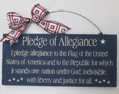 Pledge of Allegiance Wooden Sign - Americana Sign - 4th of July Decoration