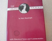 The Virginia House-Wife Hardcover 1825 Facsimile 1985 Mary Randolph and Karen Hess First Edition, Second Printing