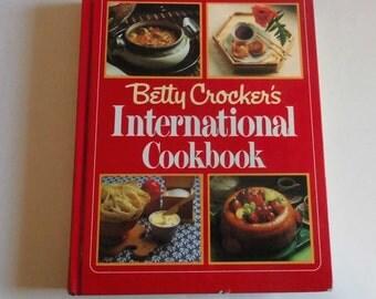 Betty Crocker's International Cookbook- Vintage Collectible Cookbook-Collector Cookbook A must