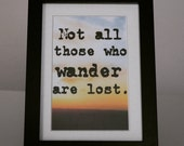 Not All Those Who Wander Are Lost Digital Print available with a Frame or as a Canvas-The Perfect Gift for a Travel Lover