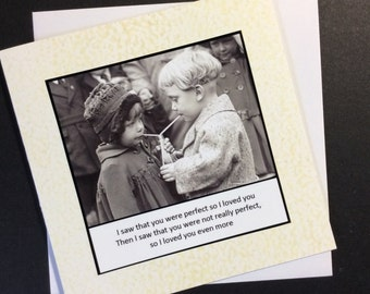 Love / Anniversary / Valentine Card - I saw that you were perfect so I loved you. Then I saw ..... - Birthday Partner Love Vintage Retro