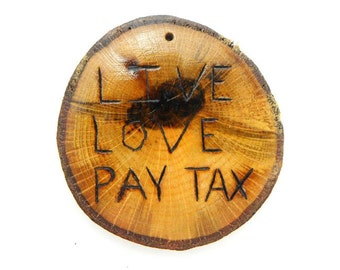 Live Love Pay Tax, Income Tax, Accountant, Tax Preparer, CPA, Funny Saying, Magnet, Refrigerator Magnet, Taxes